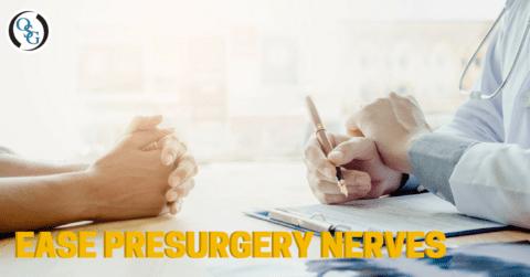 Pre -Surgery Nerves